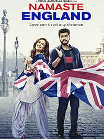 Watch or Download Hindi Movie Namaste England - Official Trailer  Online - 2018